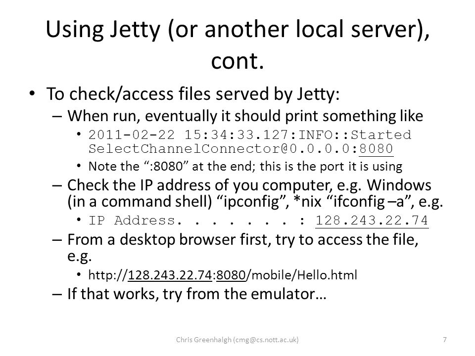 Using Jetty (or another local server), cont.