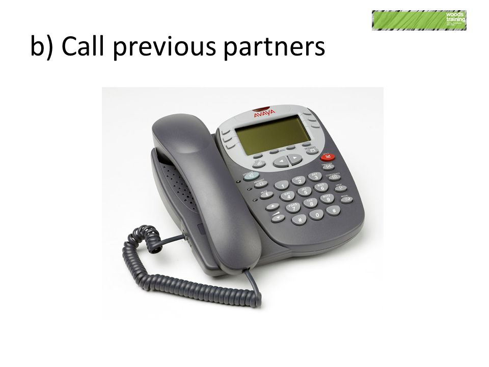 b) Call previous partners