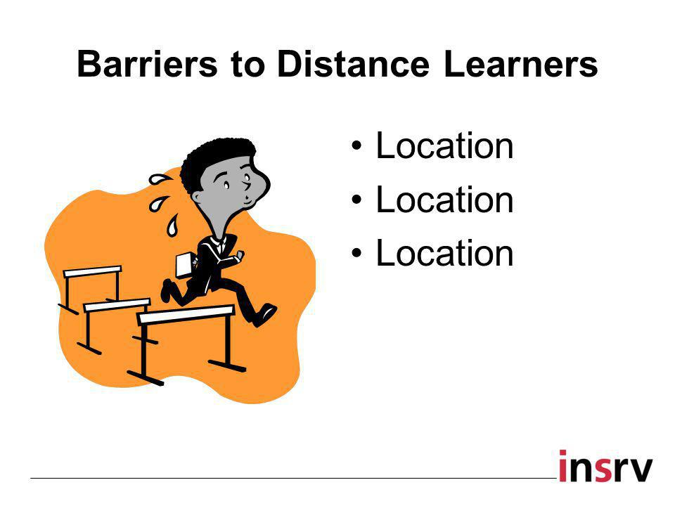 Barriers to Distance Learners Location