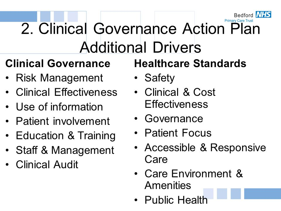 Healthcare Standards – Developmental Standard D4 Health care organisations work together to a) Ensure that the principles of clinical governance are underpinning the work of every clinical team and every clinical service; b) Implement a cycle of continuous quality improvement; and c) Ensure effective clinical and managerial leadership and accountability.
