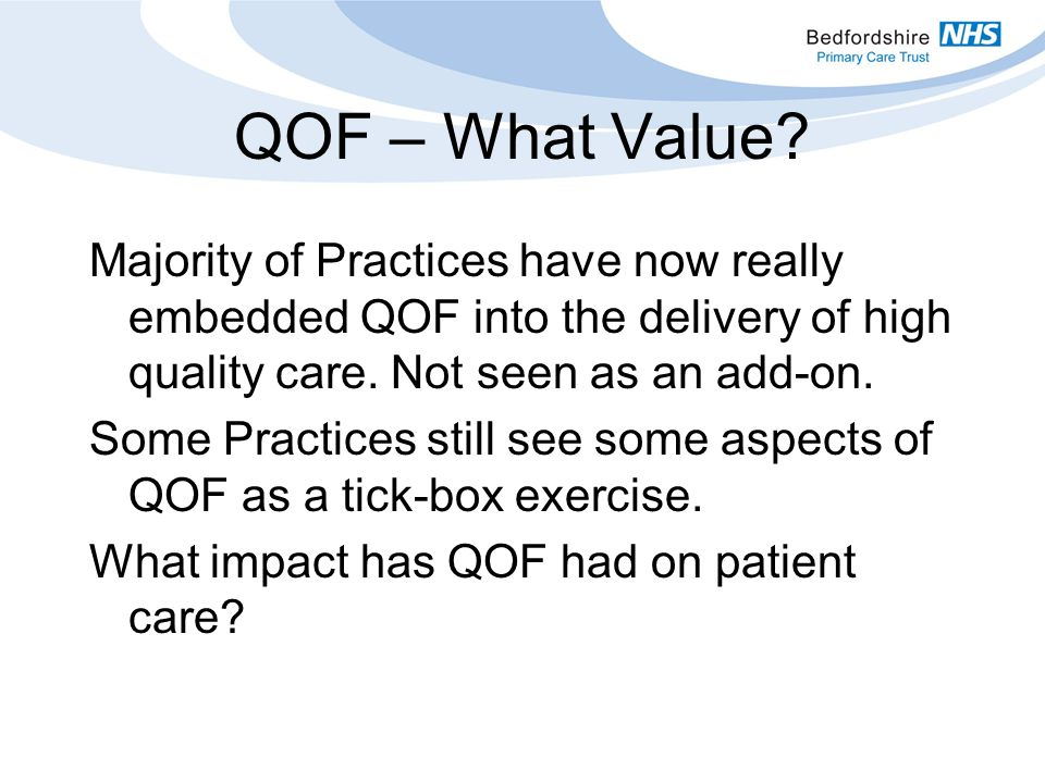 QOF – What Value.