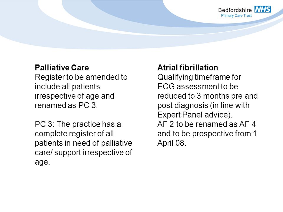 Palliative Care Register to be amended to include all patients irrespective of age and renamed as PC 3.