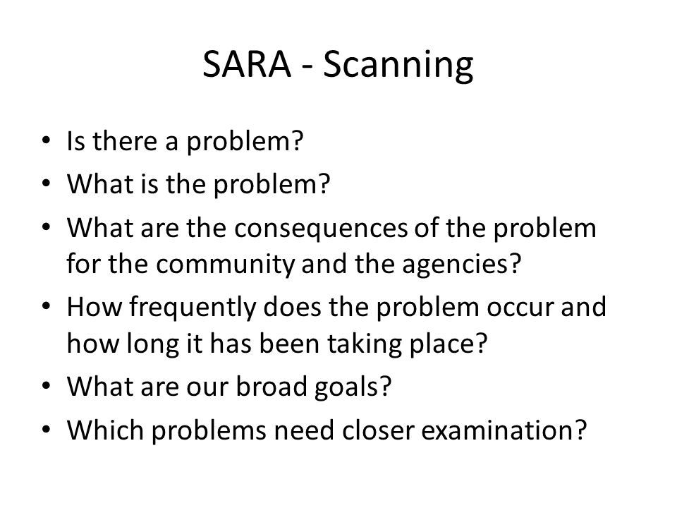 SARA - Scanning Is there a problem. What is the problem.