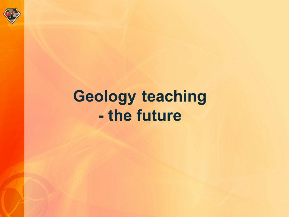 Geology teaching - the future