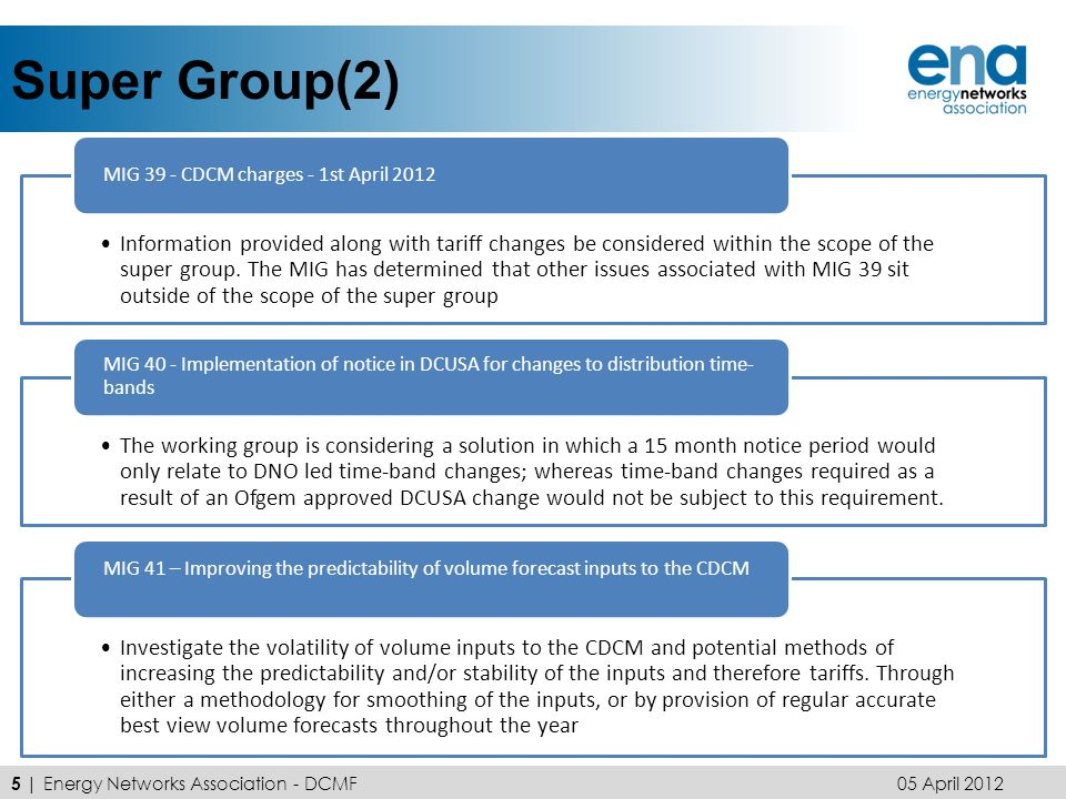 Super Group(2) Information provided along with tariff changes be considered within the scope of the super group.