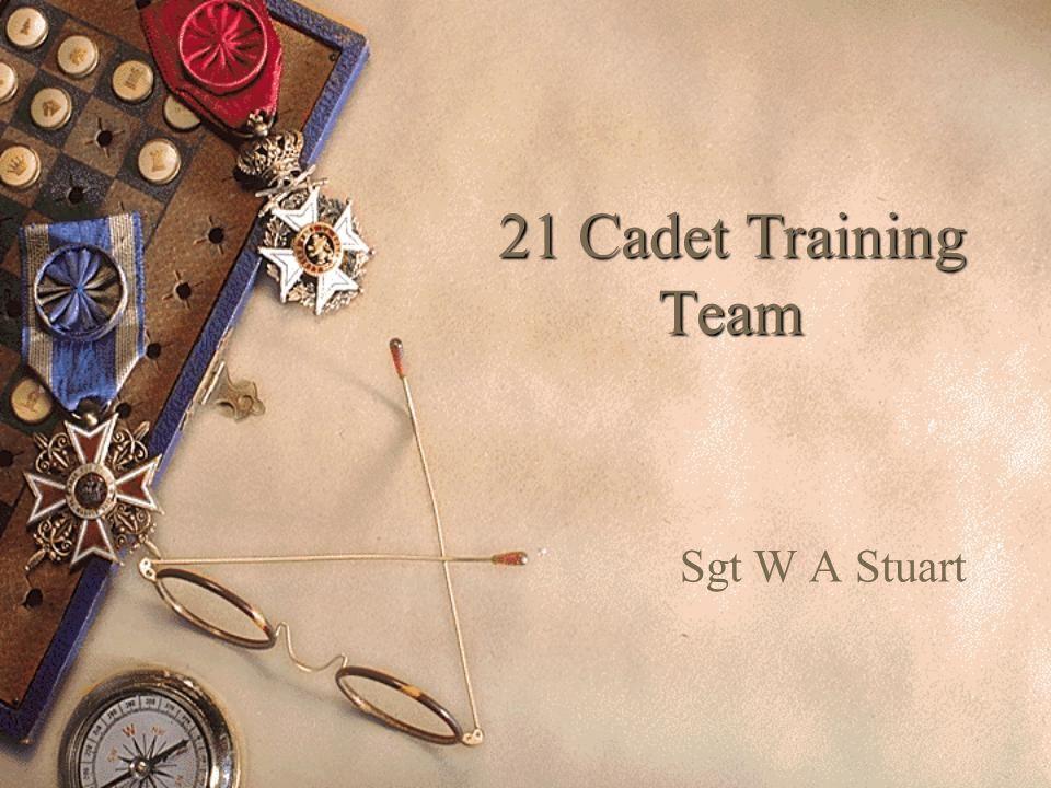 21 Cadet Training Team Sgt W A Stuart