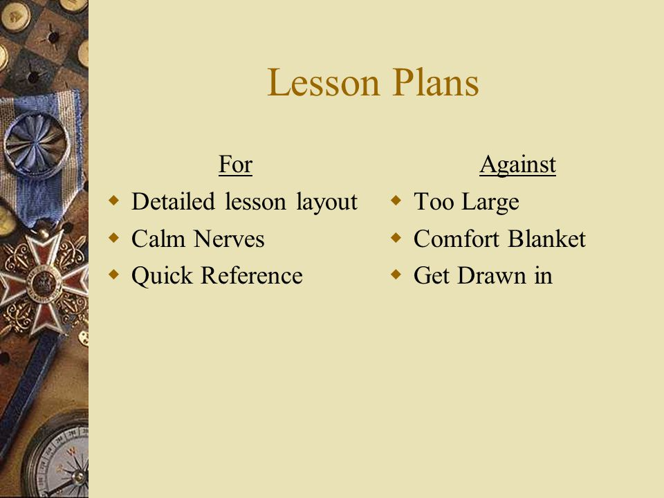 Lesson Plans For  Detailed lesson layout  Calm Nerves  Quick Reference Against  Too Large  Comfort Blanket  Get Drawn in