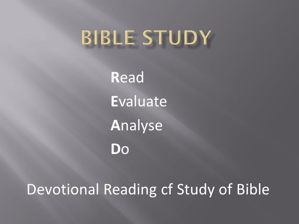 Read Evaluate Analyse DoDo Devotional Reading cf Study of Bible
