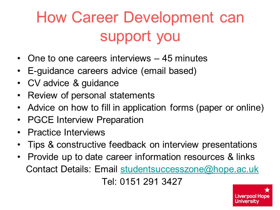 Things to do to prepare Firstly contact the organisation and let them know you will be attending Research the organisation and the job role Make sure you know where the interview will be held and how you are going to get there – do a dummy run Practice interview questions with friends and family or request a mock interview with careers Prepare suitable examples of your work and skills
