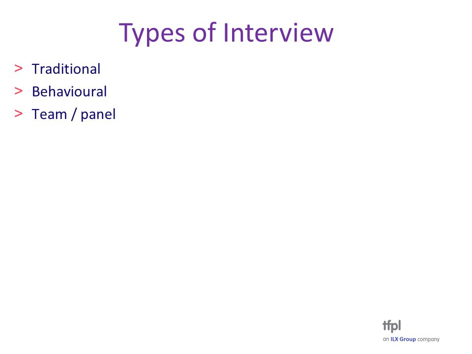 Types of Interview > Traditional > Behavioural > Team / panel