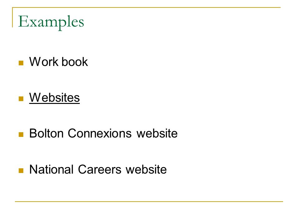Examples Work book Websites Bolton Connexions website National Careers website