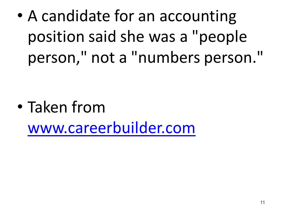 A candidate for an accounting position said she was a