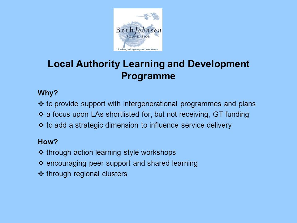 Local Authority Learning and Development Programme Why.