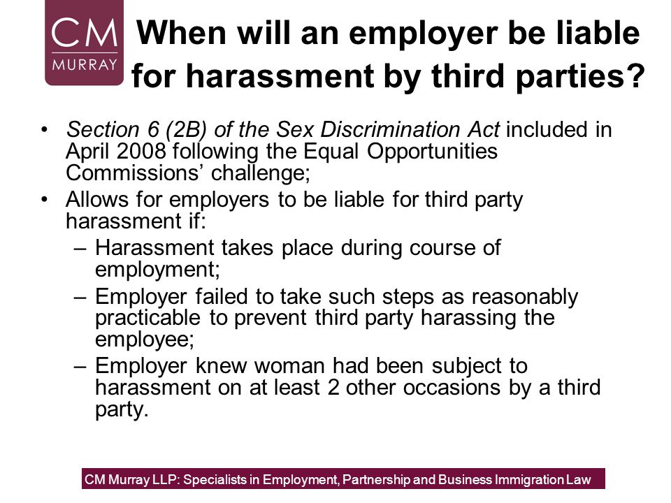 When will an employer be liable for harassment by third parties.