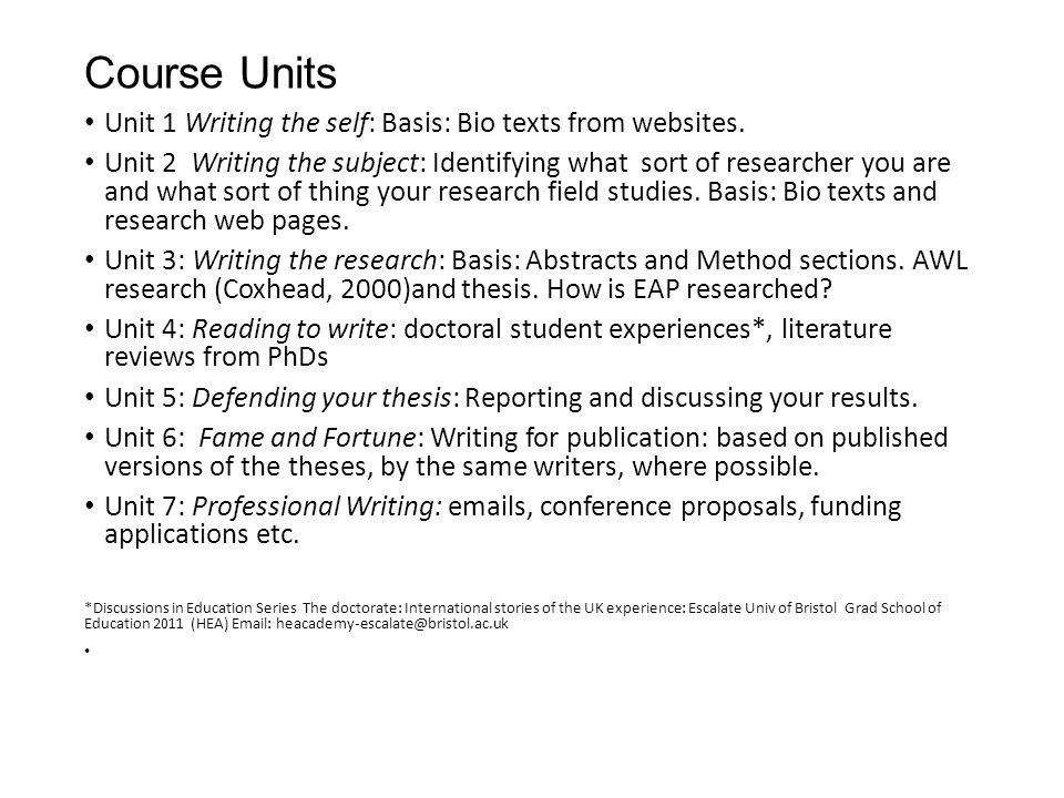 Course Units Unit 1 Writing the self: Basis: Bio texts from websites.