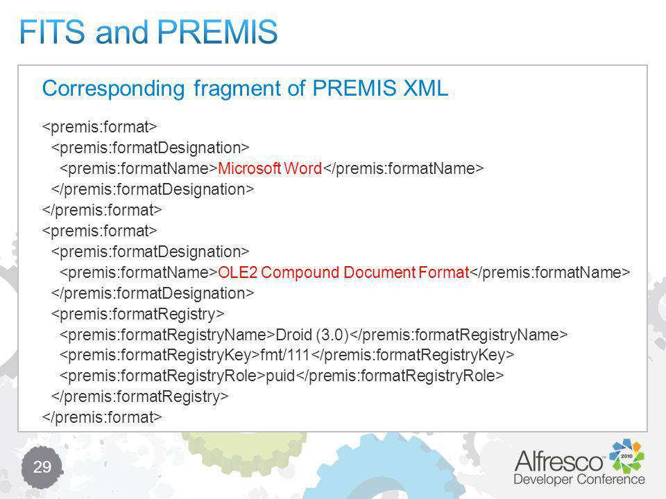29 Microsoft Word OLE2 Compound Document Format Droid (3.0) fmt/111 puid Corresponding fragment of PREMIS XML