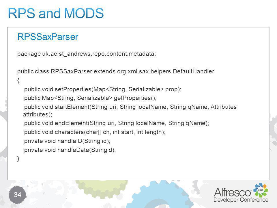 34 package uk.ac.st_andrews.repo.content.metadata; public class RPSSaxParser extends org.xml.sax.helpers.DefaultHandler { public void setProperties(Ma