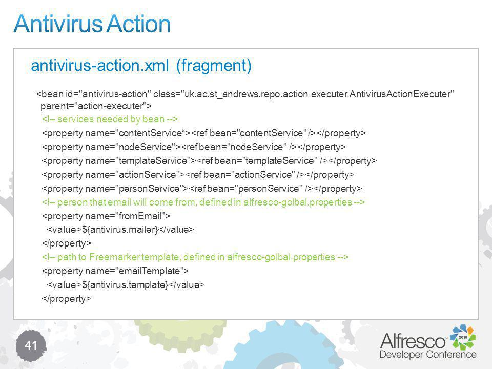 41 antivirus-action.xml (fragment) ${antivirus.mailer} ${antivirus.template}