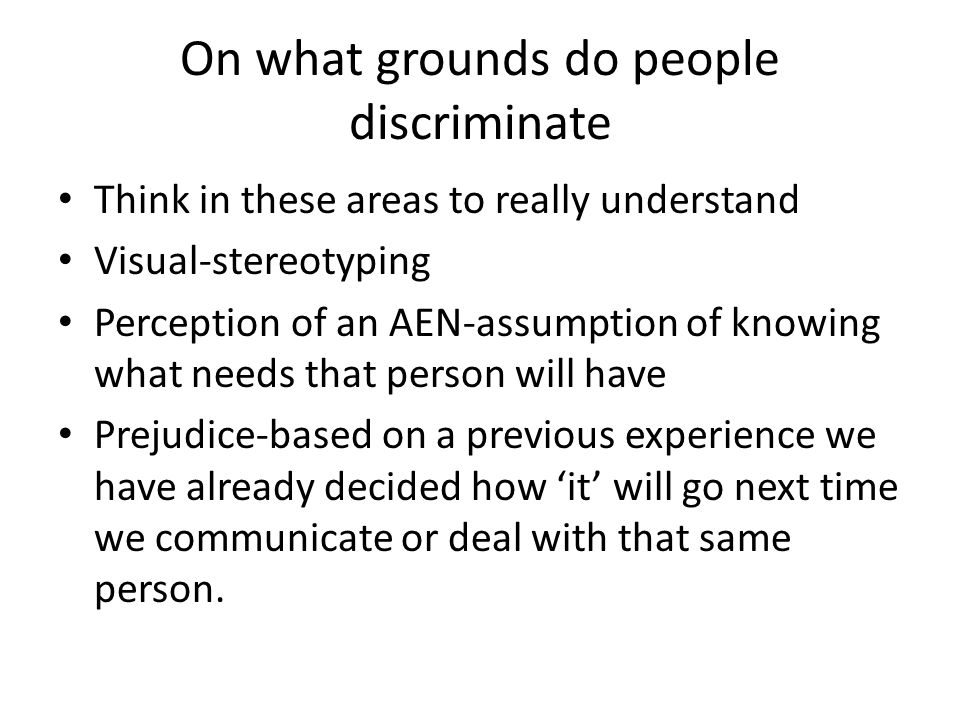 Labelling the types of discrimination Who.