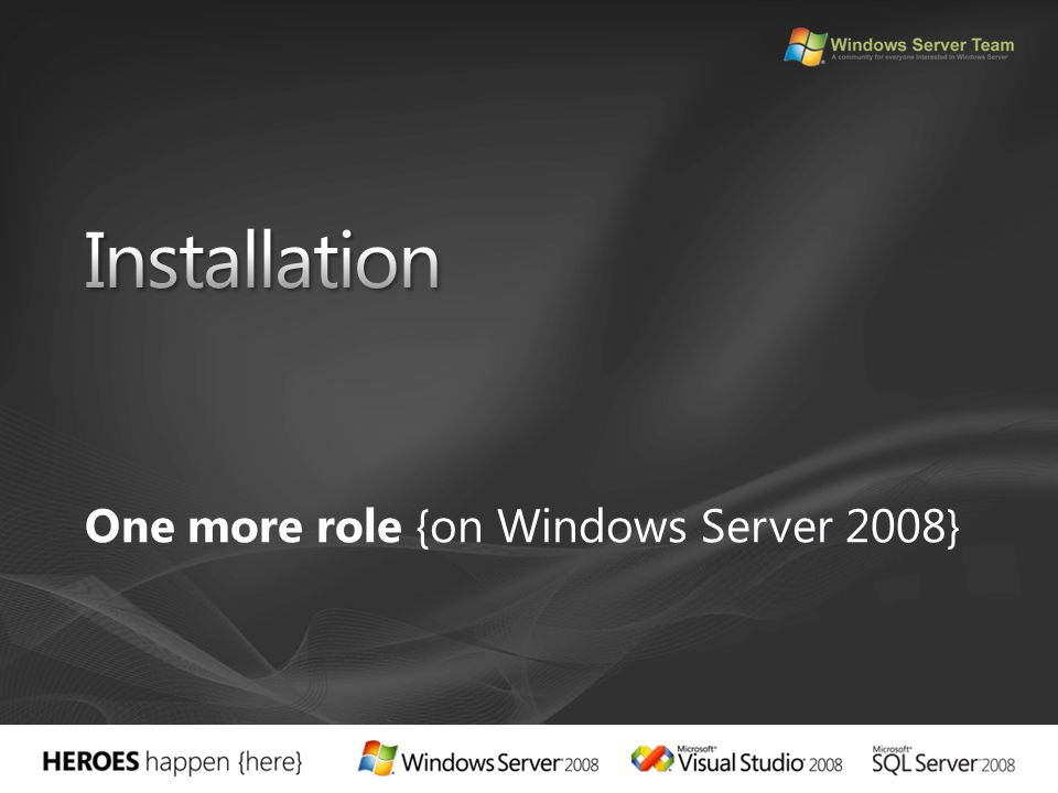 One more role {on Windows Server 2008}