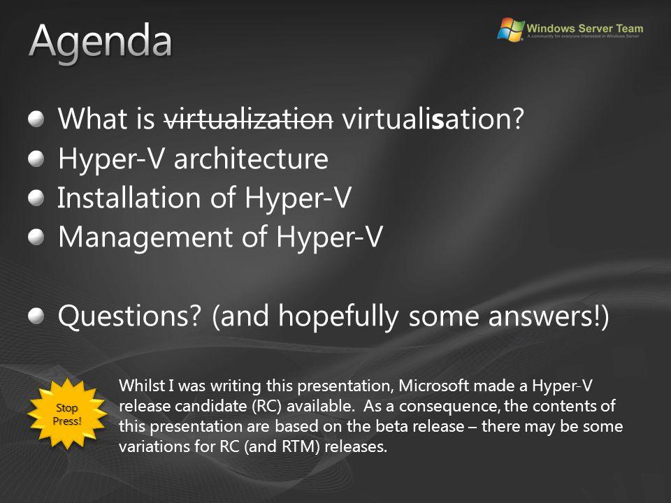 Hosted virtualisation VMware Workstation, VMware (GSX) Server, Fusion.