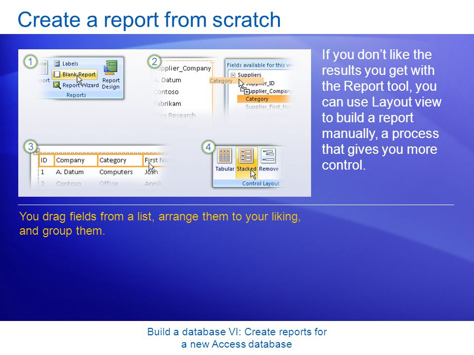 build a database vi create reports for a new access database create a report from - How To Design A Database From Scratch