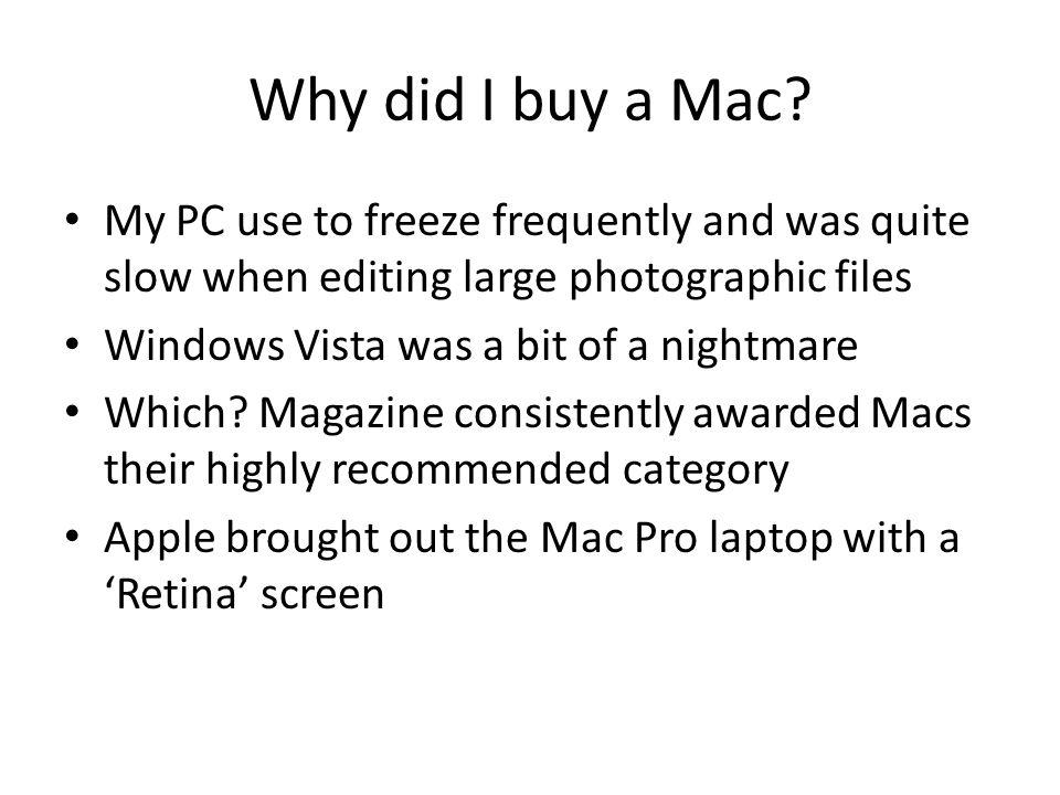 Why did I buy a Mac.