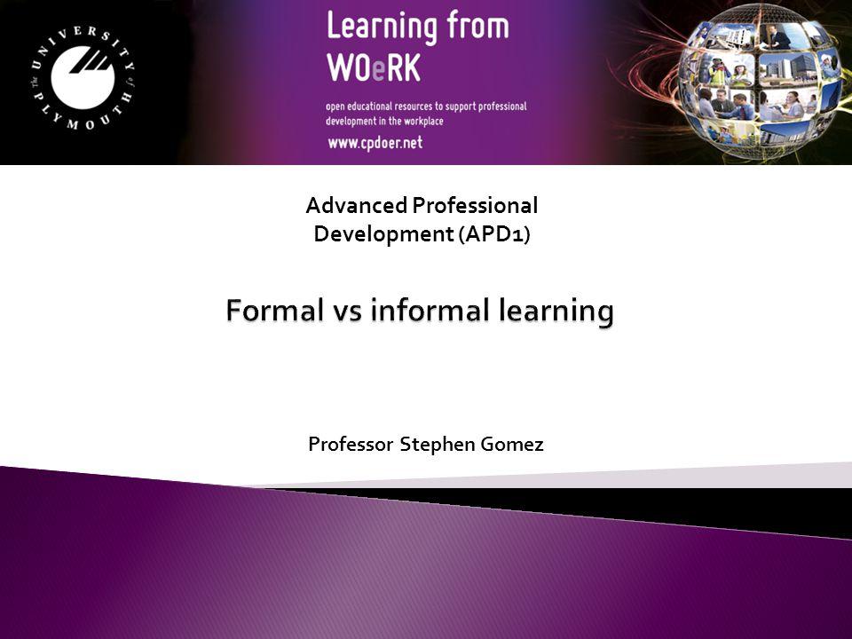 Professor Stephen Gomez Advanced Professional Development (APD1)