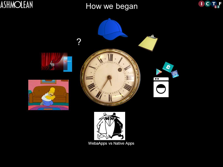 WebaApps vs Native Apps How we began