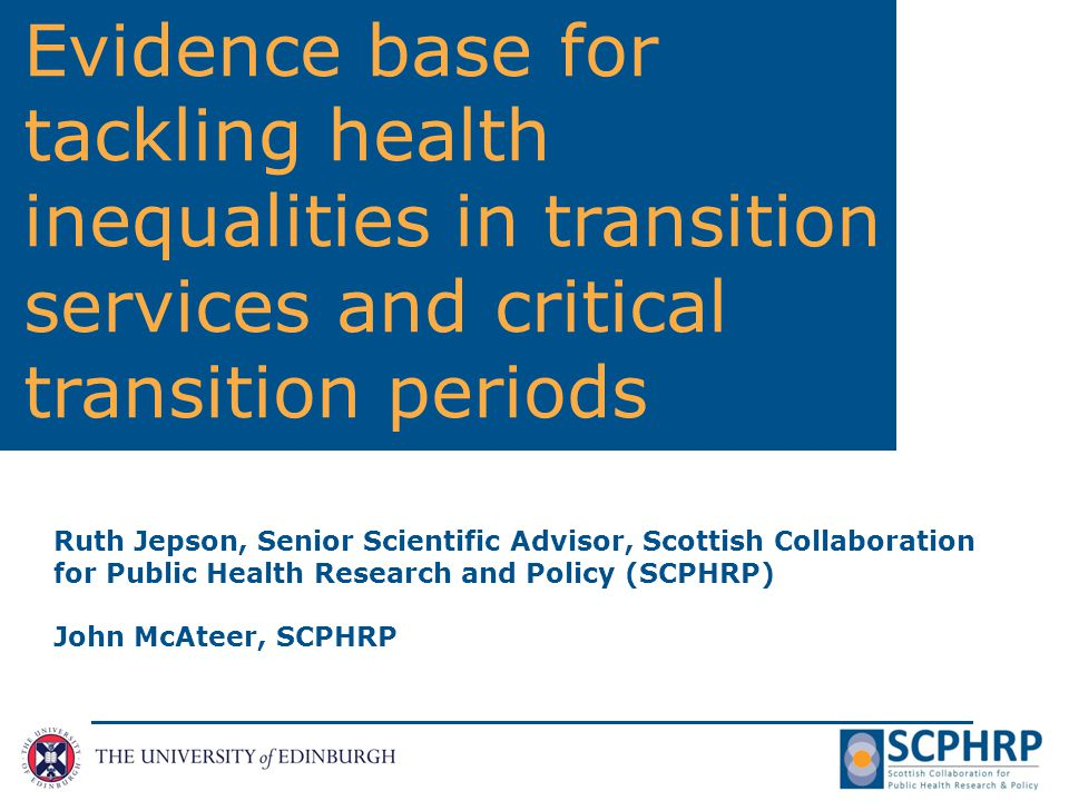SCPHRP's Adolescence and Young Adulthood Working Group Three sub-groups: Protecting young people in transition School, education and health Social connectedness (including parenting and families) Lead Fellow: John McAteer (john.mcateer@ed.ac.uk) Members: Scottish policy makers, researchers and practitioners Aim: To develop and evaluate interventions to reduce risky behaviours and promote positive youth outcomes.