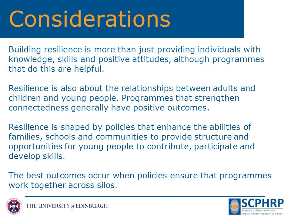Conclusions Transition Support Services for those who are already in contact with health or social care services are effective for a range of outcomes Resiliency and connectedness (to families, school and the community) are strong protective factors and services should aims to strengthen these factors.