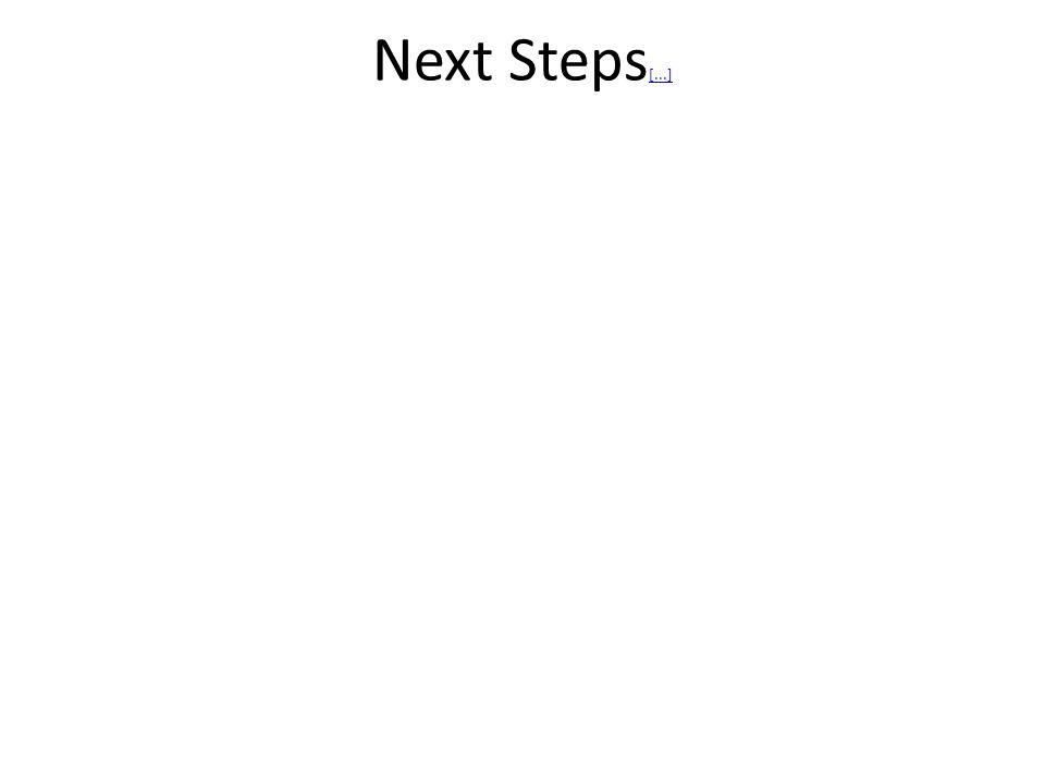 Next Steps [...] [...]