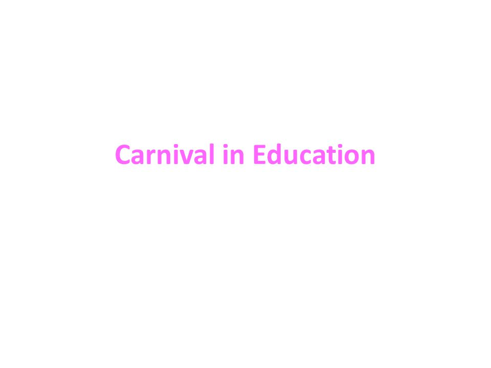 Carnival in Education