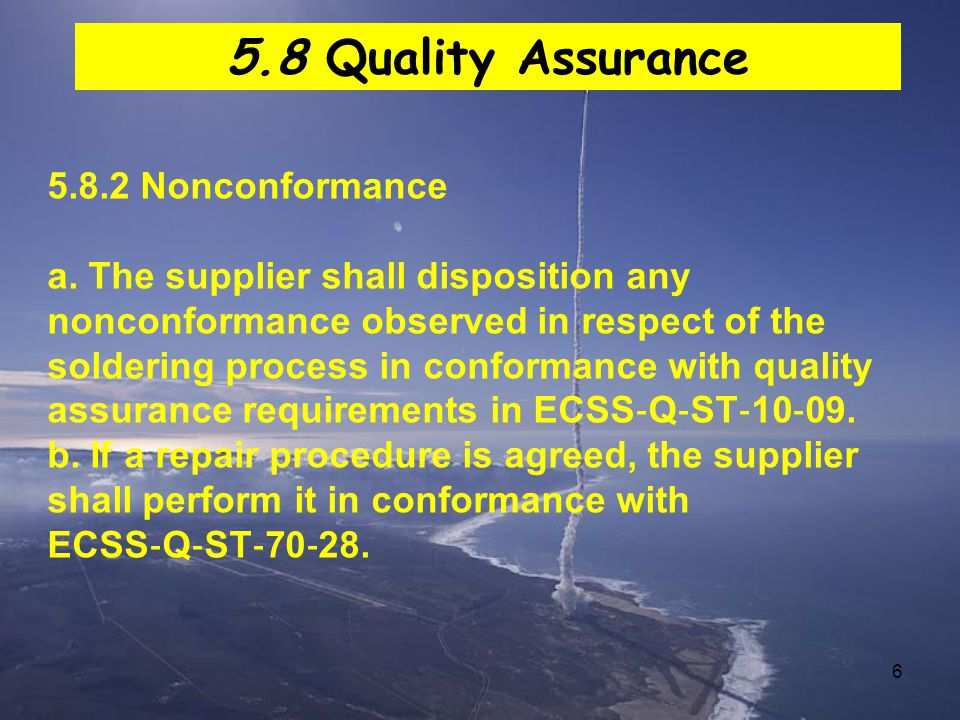 7 5.8.3 Calibration a.The supplier shall calibrate any measuring equipment to traceable reference standards.