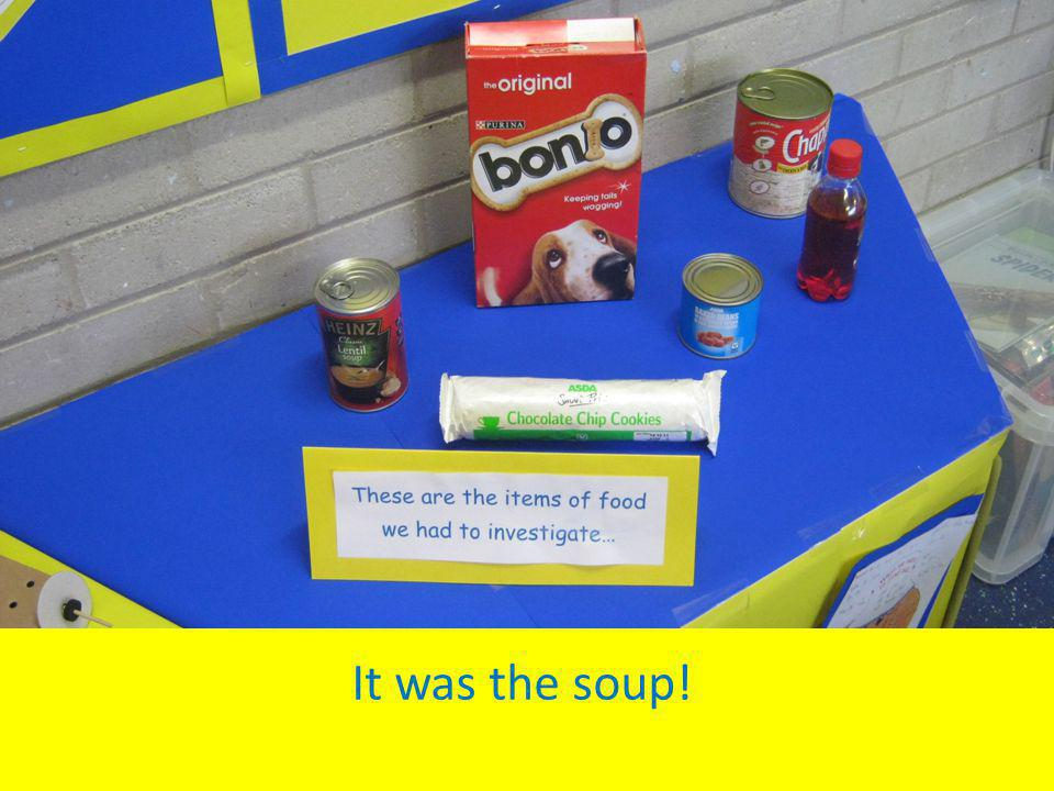 It was the soup!