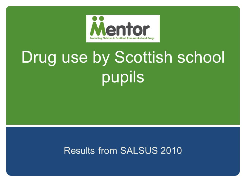 Drug use by Scottish school pupils Results from SALSUS 2010