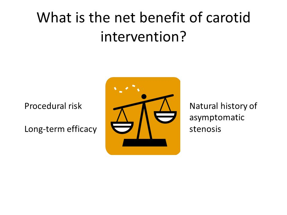 What is the net benefit of carotid intervention.