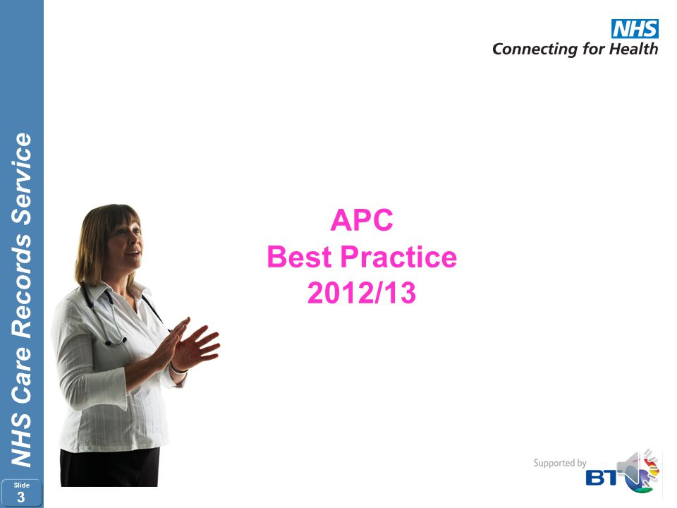 NHS Care Records Service Slide 2 Agenda Purpose of today's session Best Practice Readmissions