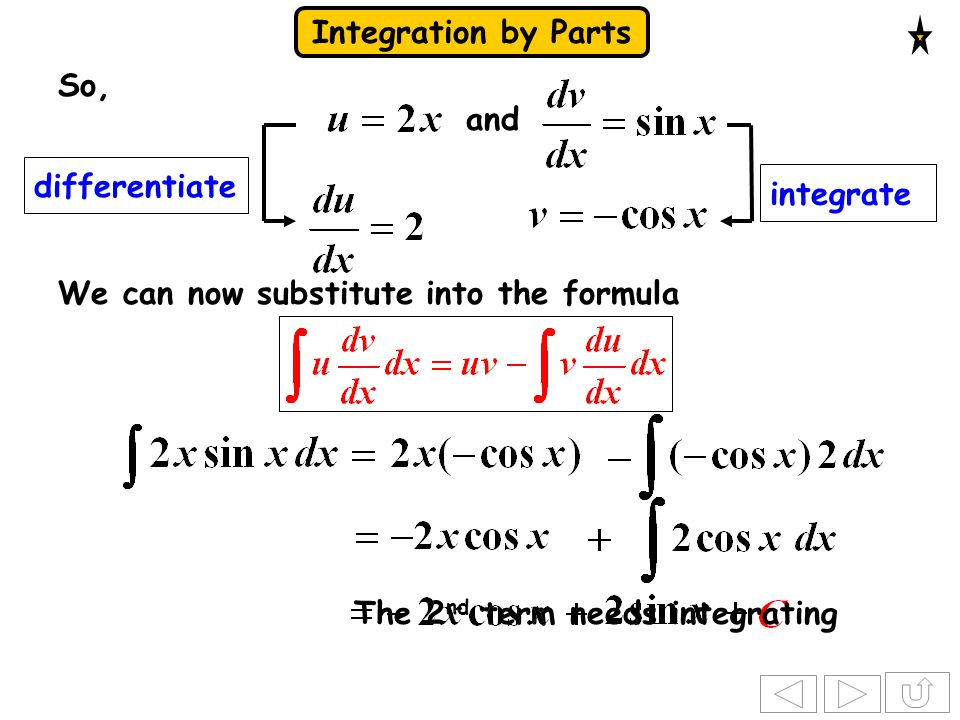 Integration by Parts differentiate integrate and e.g.