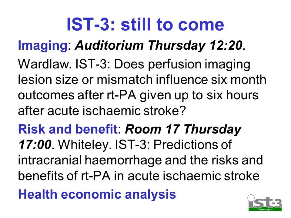 IST-3: still to come Imaging: Auditorium Thursday 12:20.