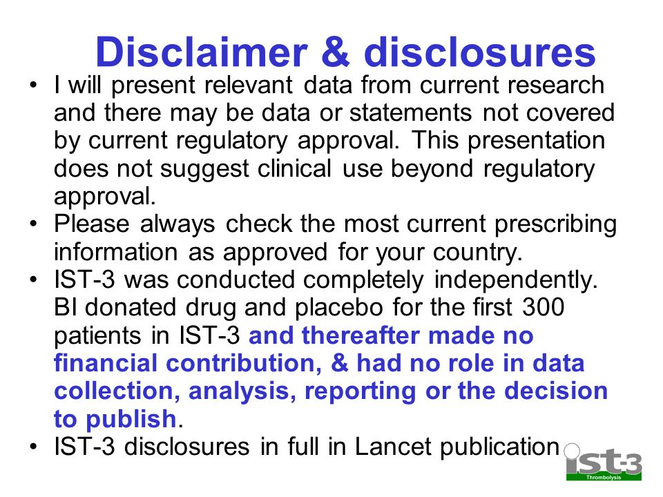 Disclaimer & disclosures I will present relevant data from current research and there may be data or statements not covered by current regulatory appr