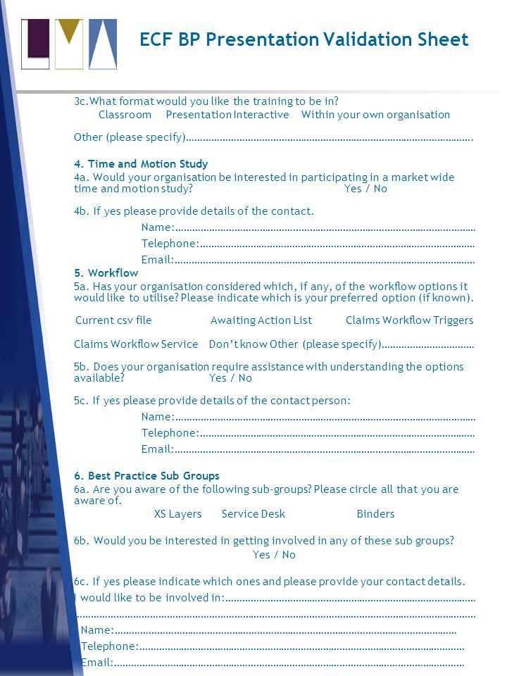 ECF BP Presentation Validation Sheet 3c.What format would you like the training to be in.