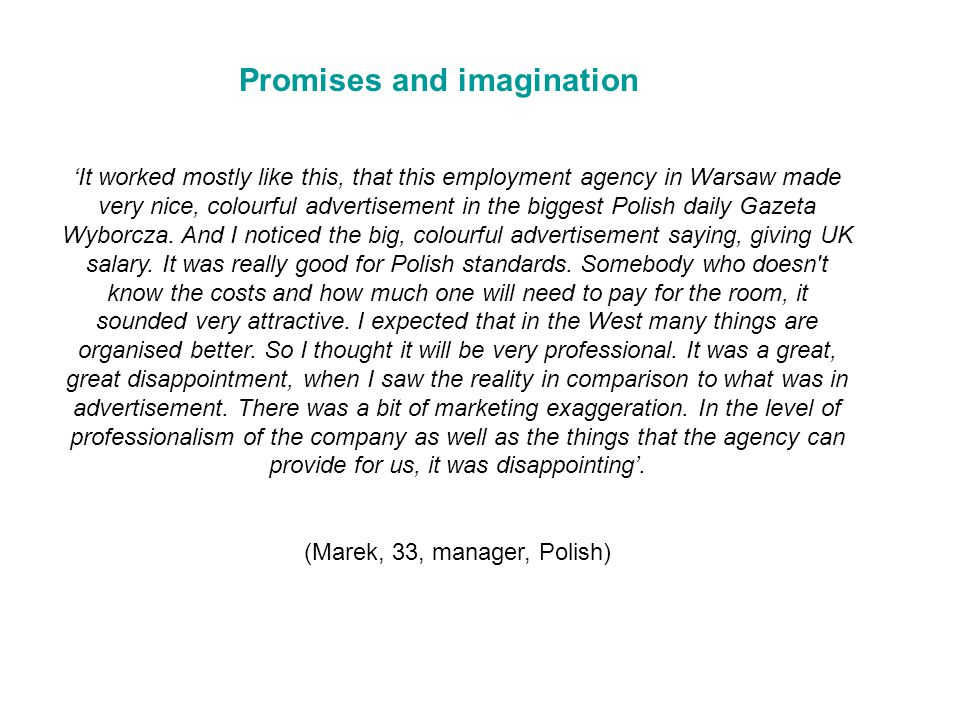 'It worked mostly like this, that this employment agency in Warsaw made very nice, colourful advertisement in the biggest Polish daily Gazeta Wyborcza.