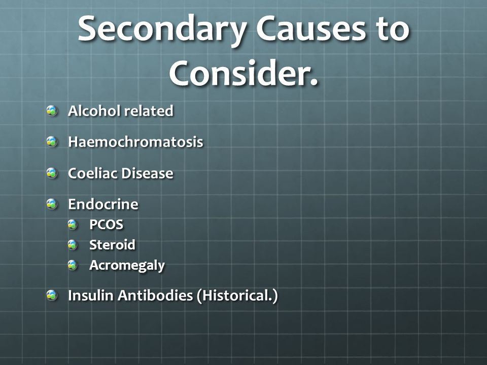 Secondary Causes to Consider.