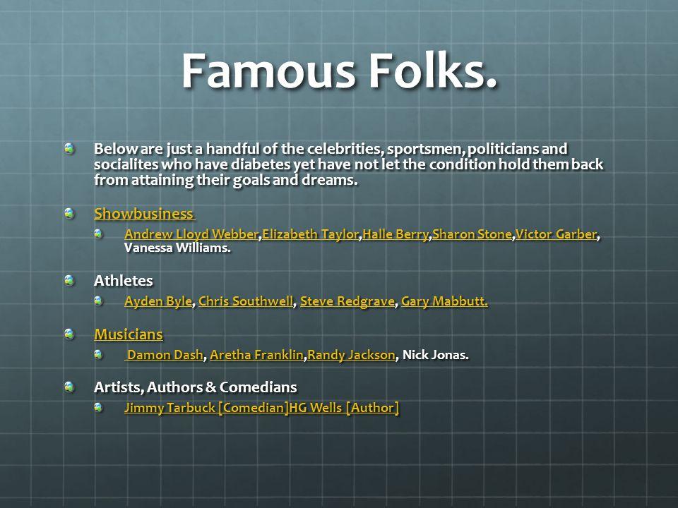Famous Folks.