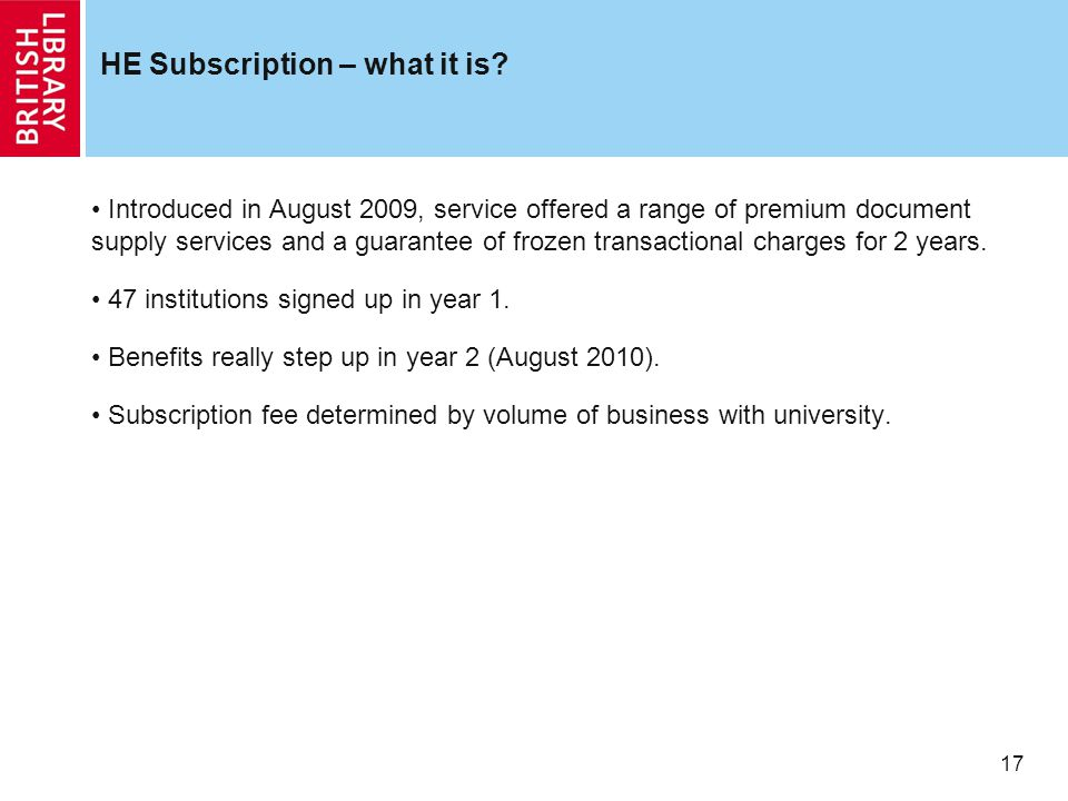 17 HE Subscription – what it is.