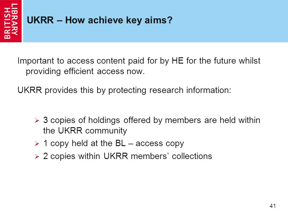 41 UKRR – How achieve key aims.