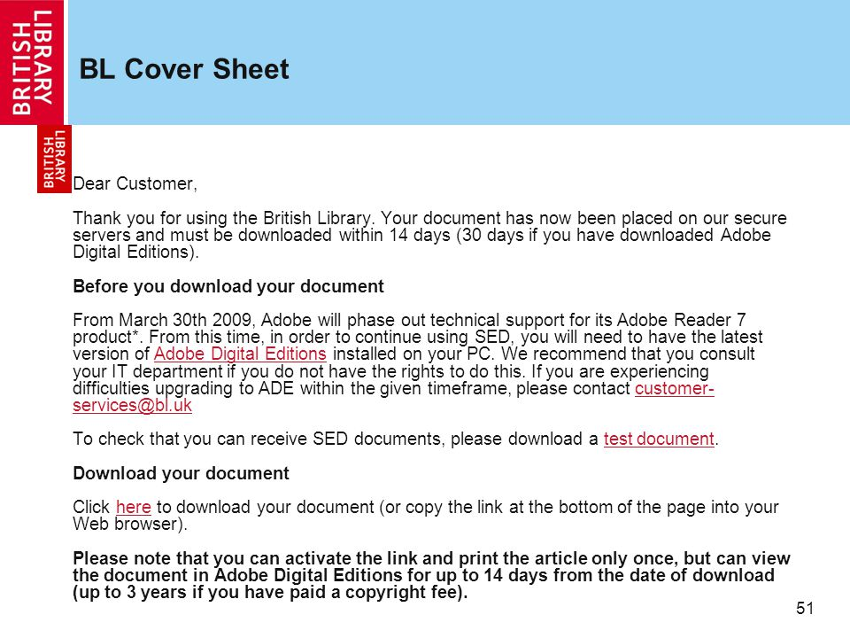 51 BL Cover Sheet Dear Customer, Thank you for using the British Library.