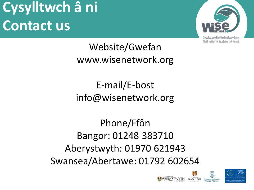Website/Gwefan www.wisenetwork.org E-mail/E-bost info@wisenetwork.org Phone/Ffôn Bangor: 01248 383710 Aberystwyth: 01970 621943 Swansea/Abertawe: 01792 602654 Cysylltwch â ni Contact us