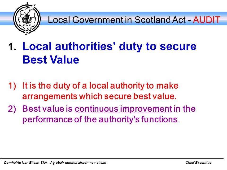 Comhairle Nan Eilean Siar - Ag obair comhla airson nan eileanChief Executive Local Government in Scotland Act - AUDIT 1.